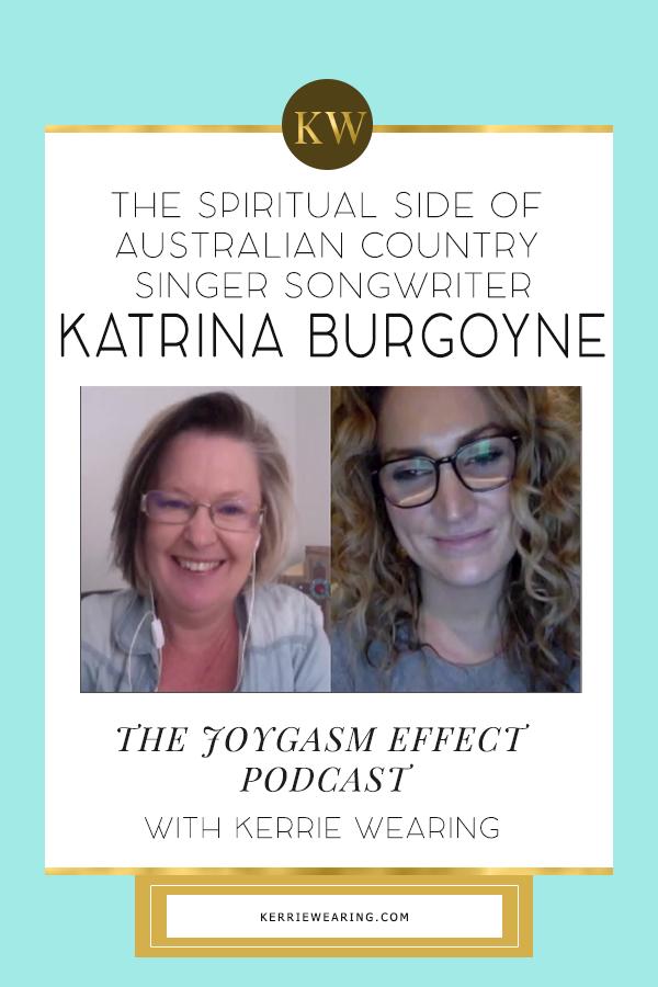 A Soul Conversation with Australian Country Singer Songwriter Katrina Burgoyne