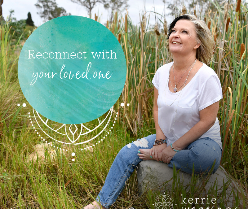 10 sagacious tips to reconnect with your loved one in Spirit